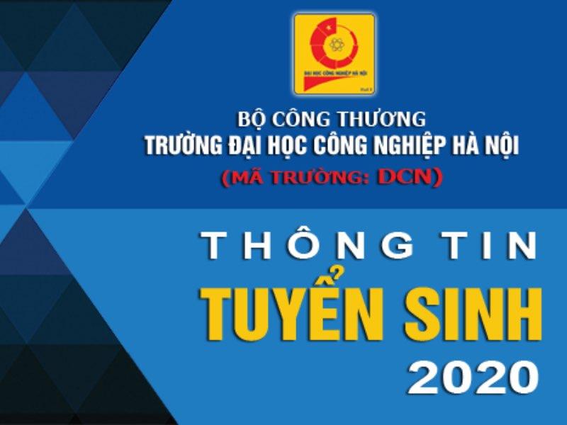 Thông tin tuyển sinh Đại học Công nghiệp Hà Nội năm 2020